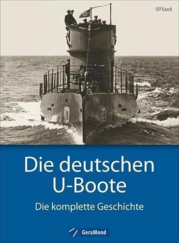 9783862457014: Die deutschen U-Boote: Die komplette Geschichte