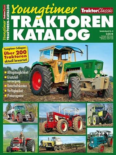 9783862458134: TRAKTOR CLASSIC SONDERBAND 6. Traktoren Youngtimer Katalog