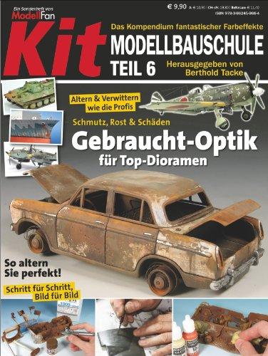 9783862458684: KIT-Modellbauschule 06: Verwittern und Altern