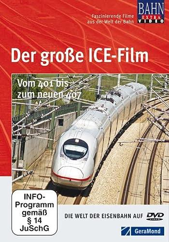 9783862459209: Der große ICE Film: vom 401 bis zum neuen 407 - alle ICE Eisenbahn Bauarten in einem Film auf 50 Minuten als DVD [Alemania]
