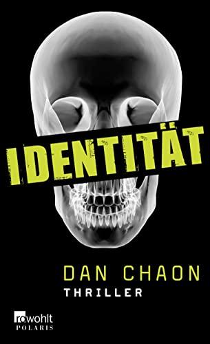 Identität (386252003X) by Dan Chaon