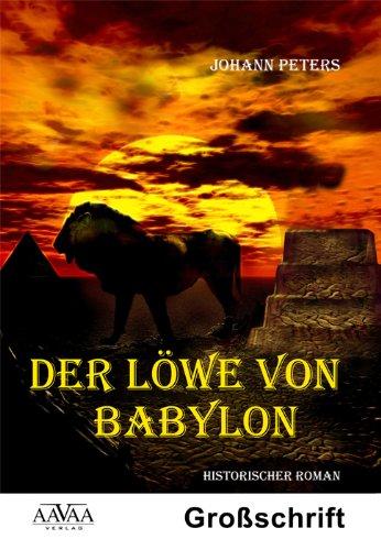 9783862545582: Der Löwe von Babylon, Großschrift