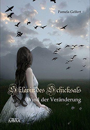 Sklavin des Schicksals 2: Wind der Veränderung: Gelfert, Pamela