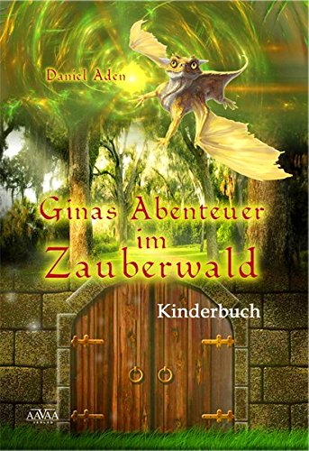 9783862548958: Ginas Abenteuer im Zauberwald
