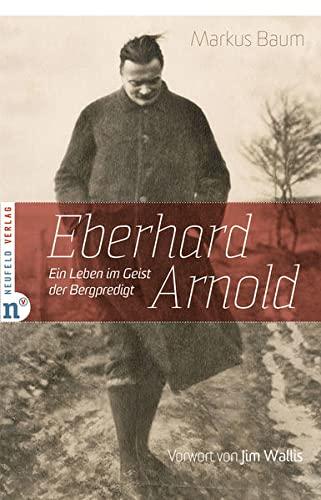 9783862560356: Eberhard Arnold
