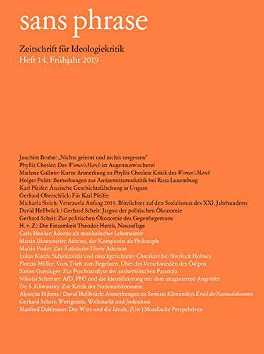 sans phrase : Zeitschrift für Ideologiekritik; Heft 14, Juni 2019 - Gerhard Scheit