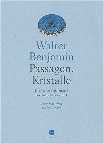 9783862600113: Passagen, Kristalle: gesammelt von Joachim Otte