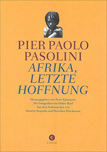 Afrika, letzte Hoffnung (9783862600328) by [???]