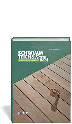 9783862630684: Schwimmteich & Naturpool: Ideen, Informationen, Innovationen