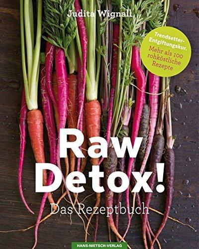 9783862643622: Raw Detox!: Das Rezeptbuch