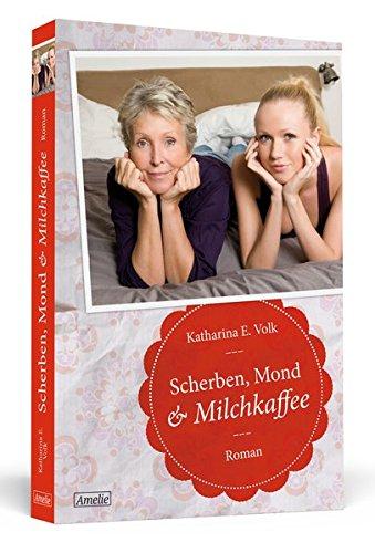 9783862651436: Scherben, Mond & Milchkaffee