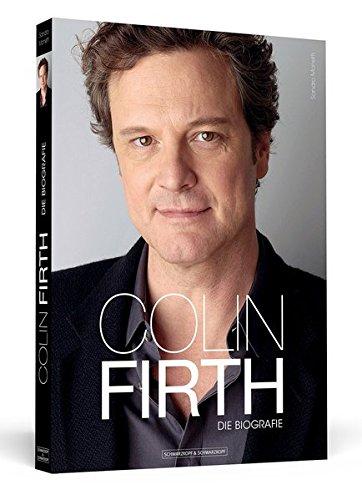 9783862652273: Colin Firth: Die Biografie