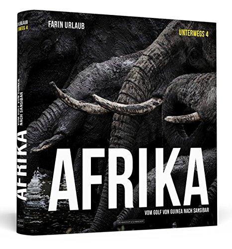 9783862655281: Afrika: Vom Golf von Guinea nach Sansibar | Unterwegs 4: Fotografien | unsignierter Einzelband