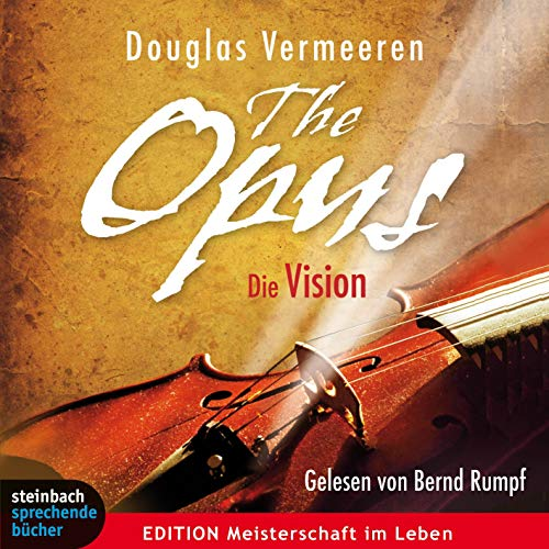 9783862660223: The Opus - Die Vision