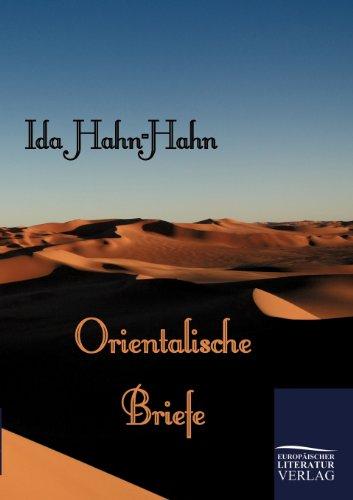 Orientalische Briefe - Hahn-Hahn, Ida