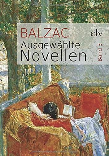 Ausgew Hlte Novellen: De Balzac, Honore