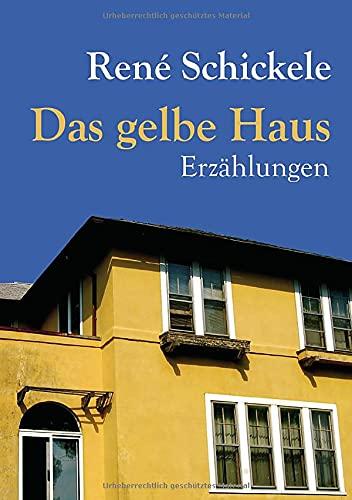 9783862671373: Das gelbe Haus: Erzaehlungen (German Edition)