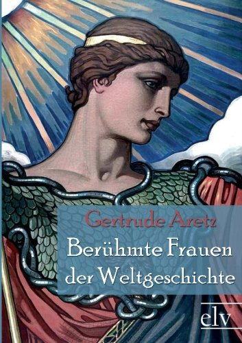 9783862671854: Berühmte Frauen der Weltgeschichte