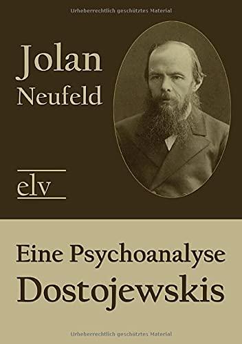 9783862673377: Eine Psychoanalyse Dostojewskis (German Edition)