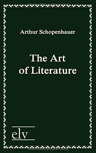 The Art of Literature: Arthur Schopenhauer