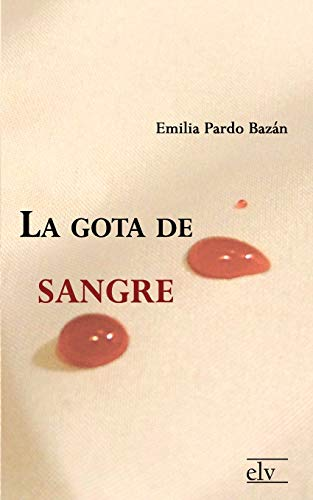 9783862674206: La Gota de Sangre (Spanish Edition)