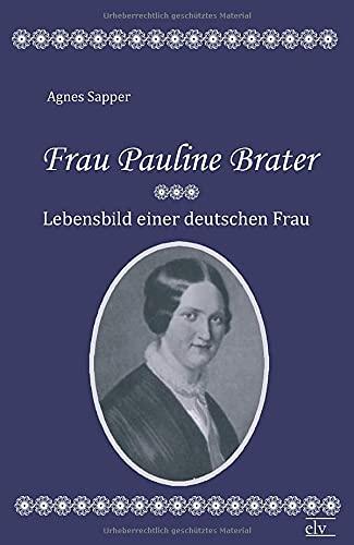 9783862674275: Frau Pauline Brater