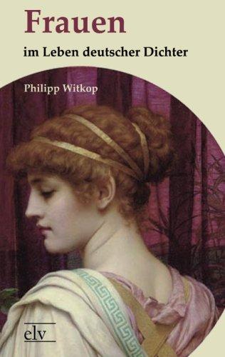 9783862674299: Frauen im Leben deutscher Dichter