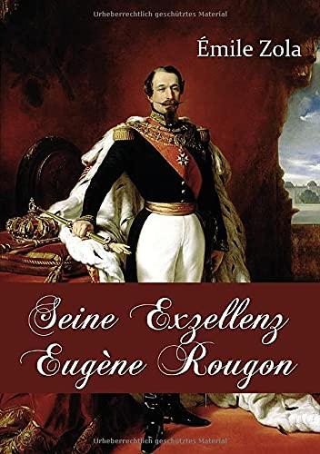 9783862674688: Seine Exzellenz Eugene Rougon