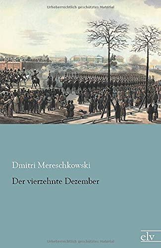 Der Vierzehnte Dezember: Dmitri Mereschkowski