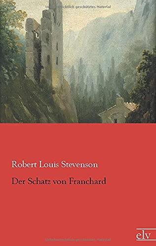 9783862676545: Der Schatz von Franchard (German Edition)