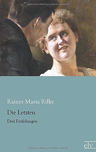 9783862676903: Die Letzten: Drei Erzaehlungen (German Edition)