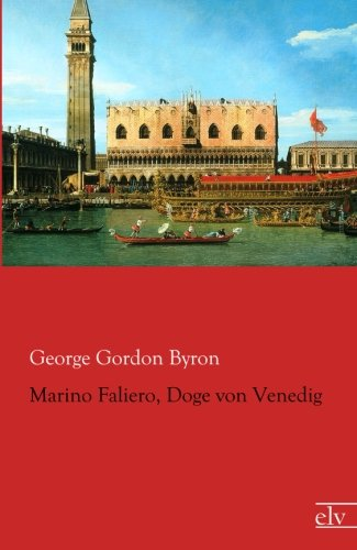 9783862677153: Marino Faliero, Doge von Venedig (German Edition)