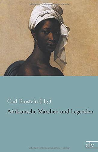 9783862677405: Afrikanische Maerchen und Legenden