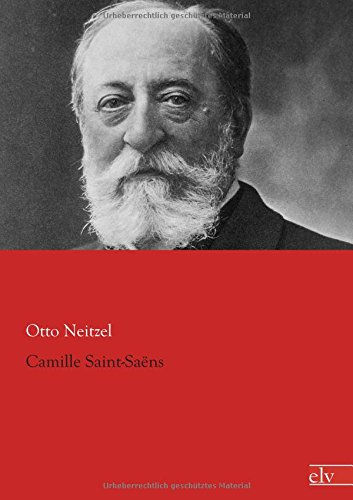 9783862677566: Camille Saint-Saens (German Edition)