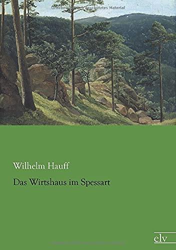 9783862678587: Das Wirtshaus im Spessart