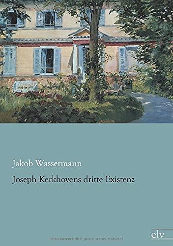 9783862678655: Joseph Kerkhovens dritte Existenz (German Edition)