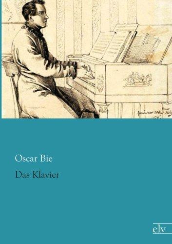 Das Klavier (Paperback): Oscar Bie