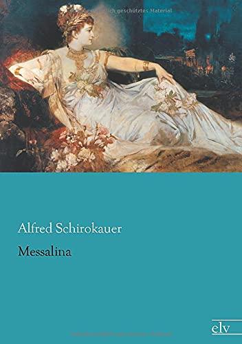 9783862679126: Messalina (German Edition)
