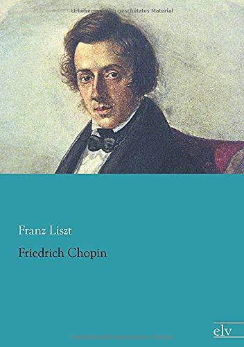 9783862679539: Friedrich Chopin