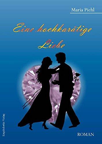 9783862683673: Eine hochkarätige Liebe: Roman