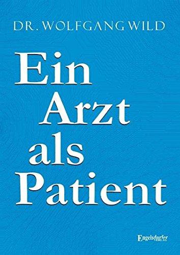 9783862686230: Ein Arzt als Patient