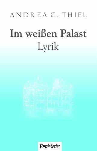 9783862687084: Im weißen Palast: Lyrik