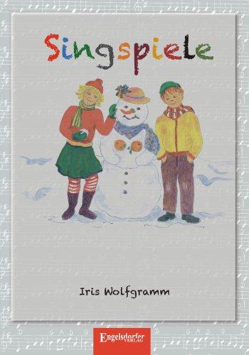 9783862689057: Singspiele für Kinder: Die Schneefrau Mathilde und Das Eichhörnchen Wuschi