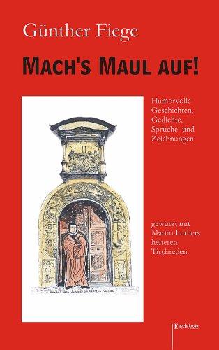 9783862689996: Mach's Maul auf!