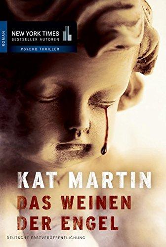 Das Weinen der Engel (New York Times Bestseller Autoren: Thriller/Krimi)
