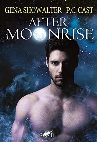 After Moonrise: Geteilte Seele / Die Botschaft (SOUL) - Cast, P.C. und Gena Showalter
