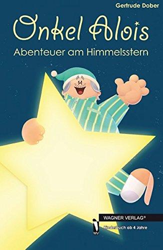 9783862792030: Onkel Alois: Abenteuer am Himmelsstern