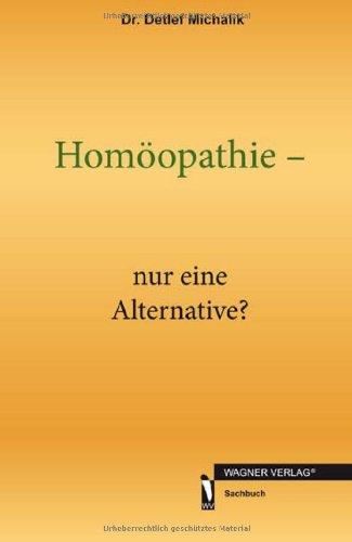 9783862796809: Homöopathie - nur eine Alternative?