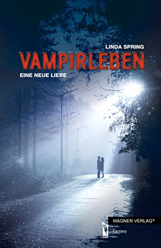 9783862796816: Vampirleben: Eine neue Liebe