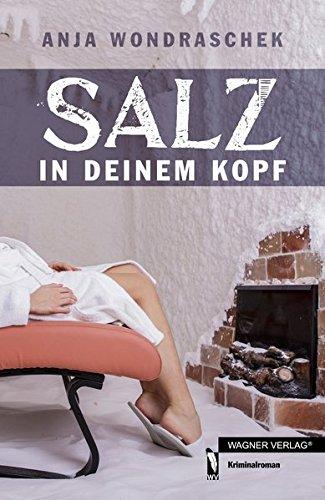 9783862799022: Salz in deinem Kopf: Tr�gerische Idylle